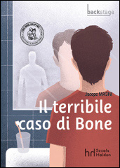 Il terribile caso di Bone