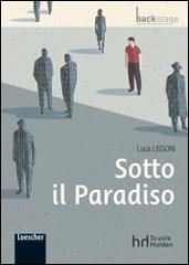 Sotto il Paradiso di Luca Lissoni.